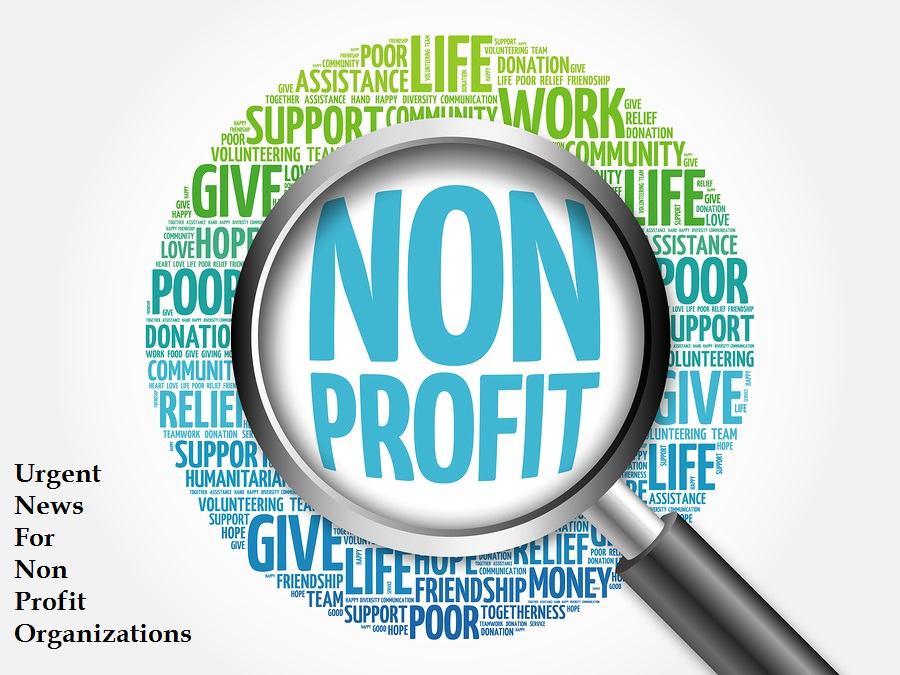 Urgent News for Non-Profit Organizations