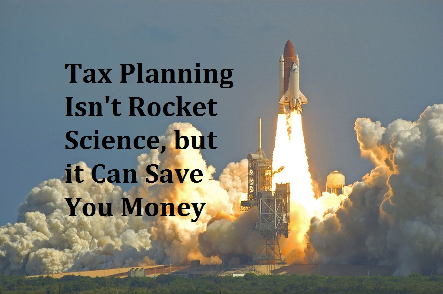Tax planning can save you money.