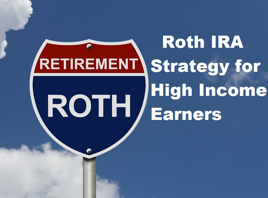 High income earners are often excluded from the tax-free retirement benefits of a Roth IRA, but you may be able to work around it.