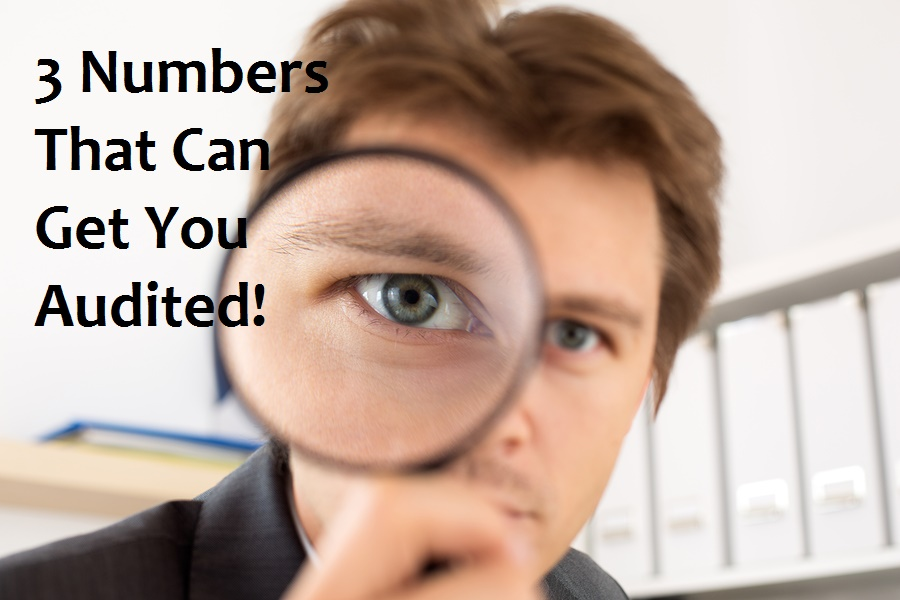 Some numbers can cause the IRS to audit your tax return.